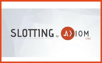 Introducing: Slotting by Axiom