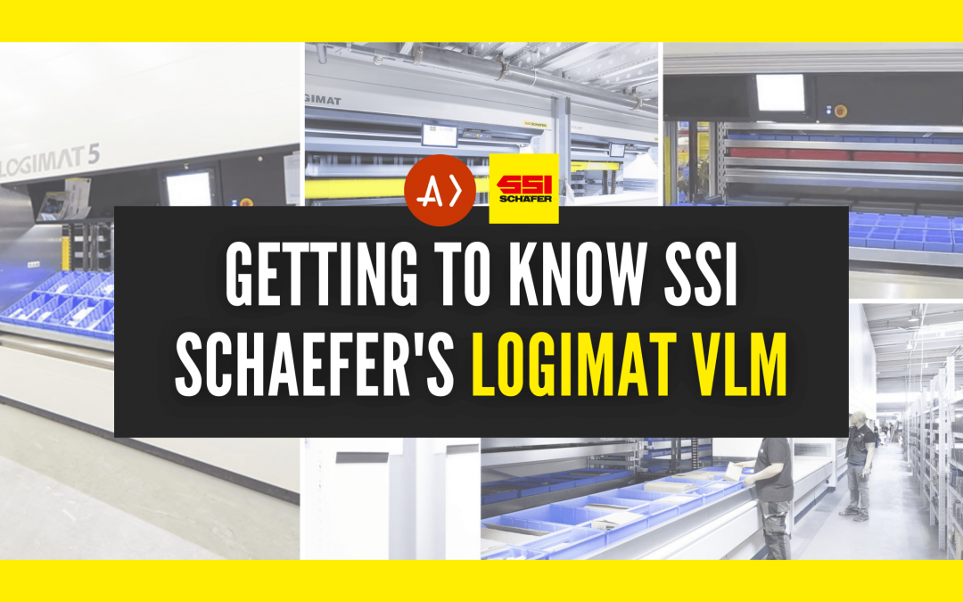 Getting to Know SSI Schaefer's Logimat VLM
