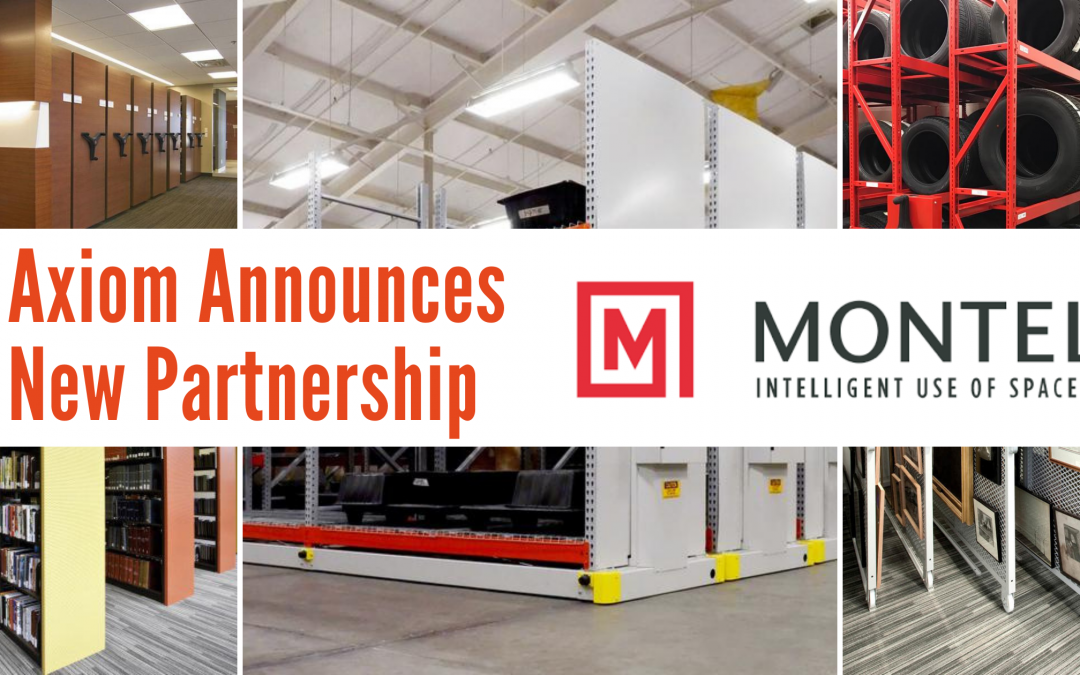 Axiom, Inc. Establishes Partnership with Montel, a Leading Mobile Storage Manufacturer